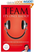 John Myers book - Team, it's only radio
